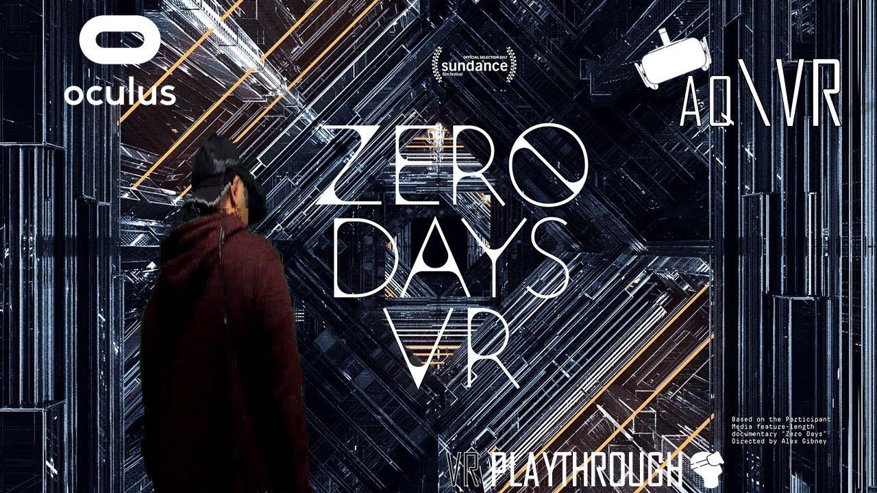 Zero Days VR (PLAYTHROUGH)