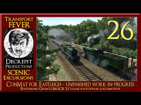 Transport Fever Scenic Excursions ep 26 - ConMat for Eastleigh |