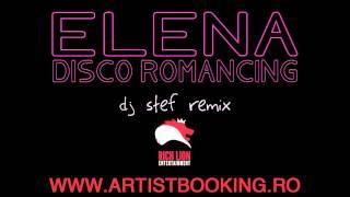 Elena - Disco Romancing (Dj Stef & Beatkillerz Remix)