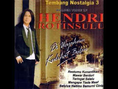 Hendri Rotinsulu - The Best Tembang Nostalgia