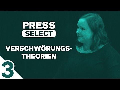 [3/4] Press Select #13 | Thema: Verschwörungstheorien | 07.08.2016