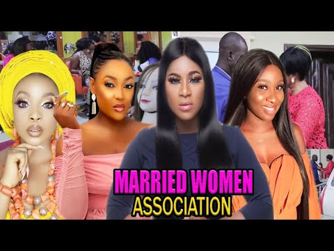 Download MARRIED WOMEN ASSOCIATION  -2020 LATEST UCHENANCY NOLLYWOOD MOVIES (COMPLETE  MOVIE)