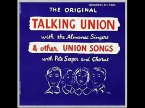 The Almanac Singers - Talking Union and Other Union Songs