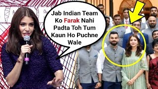 Anushka Sharma Angry Reaction On Being Troll For Attending High Commission Of India With India Team