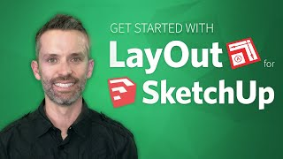 SketchUp LayOut – Getting Started (How to Use LayOut for SketchUp Pro)