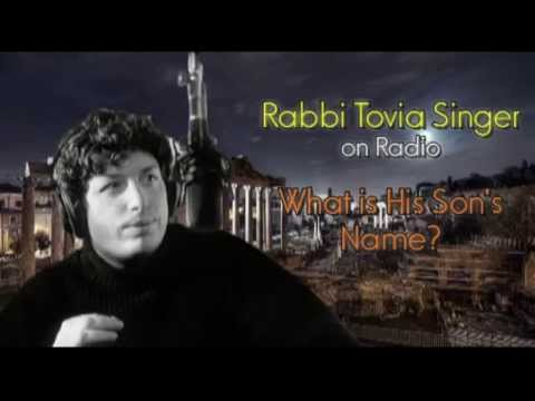 Rabbi Tovia Singer - How do the Jews understand the term 'Son of God' in the Bible!