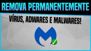 Como remover de VEZ qualquer Vírus, Adware e Malware do seu PC ou Notebook