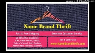 NameBrandThrift.com Radio Ad Thrifting Bargains Name Brand Clothing Sale