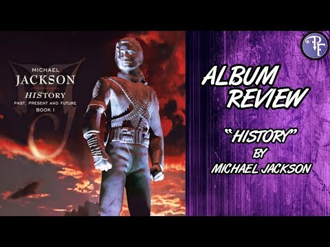 Michael Jackson: HIStory Album Review (1995) Past, Present, Future Book I
