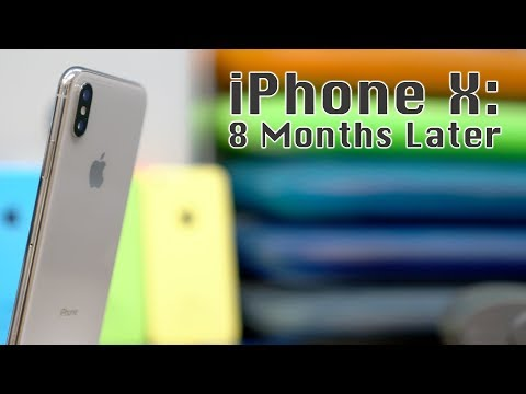iPhone X: 8 Months Later
