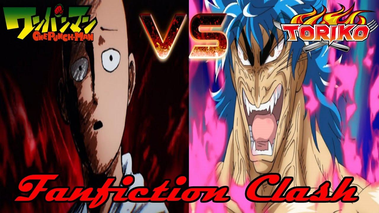 (Fanfiction Clash!) One Punch Man Saitama VS Toriko The Glutton [Māngā]