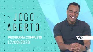 JOGO ABERTO - 17/09/2020 - PROGRAMA COMPLETO