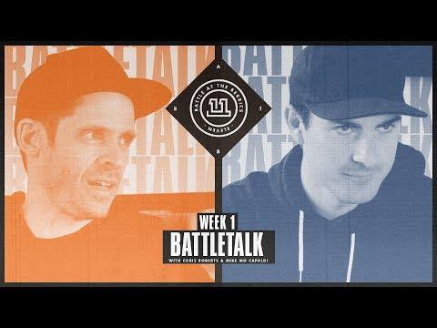 BATB 11  Battletalk: Week 1  with Mike Mo and Chris Roberts