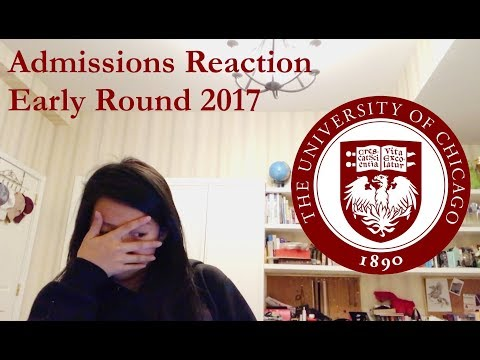 UNIVERSITY OF CHICAGO | College Decision Reaction 2017