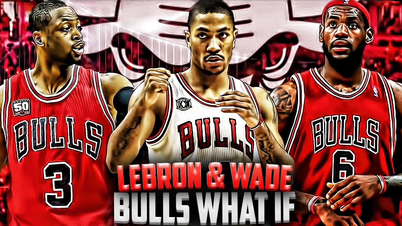 pretty nice 38c20 70a95 What If - LeBron James and Dwyane Wade Went To The Chicago Bulls?