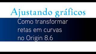 """Como transformar retas de uma cinética em curvas no Origin 8.6 - Função """"B-spline"""""""