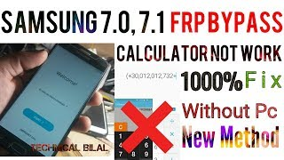 SAMSUNG 7 0,7 1  Frp Bypass 1000% Without Pc 2018 | Calculator method Not  work,frp patch level 2018