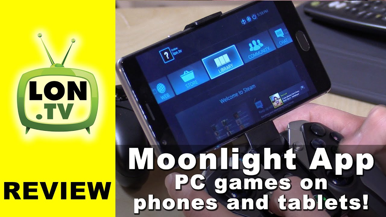 Moonlight App - Stream & Play PC / Steam Games on Smartphones & Tablets - Android / iPhone /