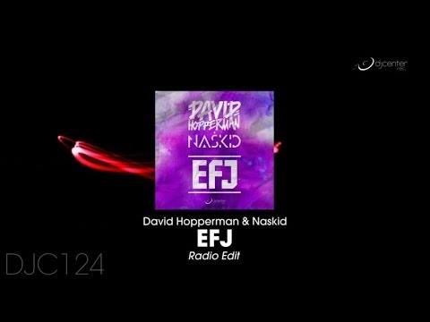 David Hopperman, Naskid - EFJ (Radio Edit)