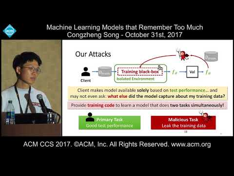 ACM CCS 2017 - Machine Learning Models that Remember Too Much - Congzheng Song