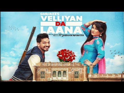 Velliyan Da Laana - Gurjazz -Jashan Nanarh- Shehnaz Gill New Punjabi Song 2019-Full-on Music Records
