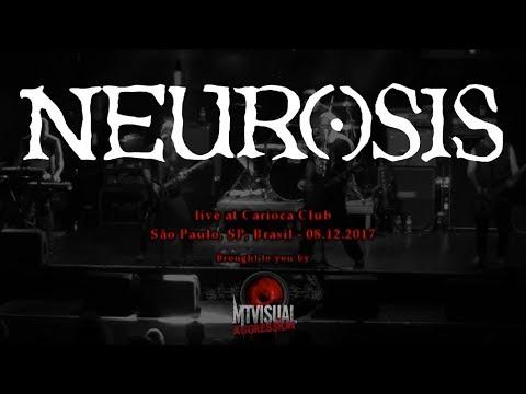 NEUROSIS - Live at Carioca Club - São Paulo [2017] [FULL SET]