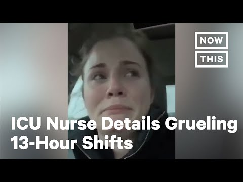 ICU Nurse Breaks Down After 13-Hour Shift Caring For COVID-19 Patients | NowThis
