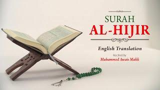English Translation Of Holy Quran - 15. Al-Hijr (the Rocky Tract) - Muhammad Awais Malik