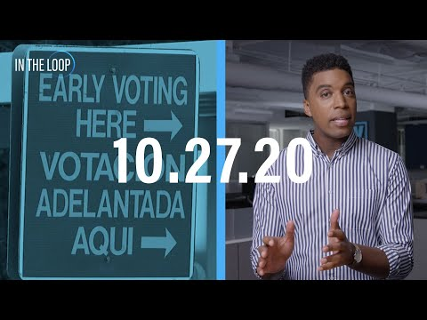 In The Loop: Early Voting By The Tens of Millions & Facebook's Political Ad Crackdown