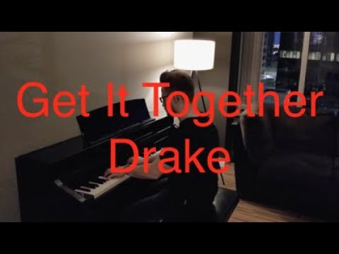 Get It Together - Drake ft Jorja Smith & Black Coffee (Piano Cover)