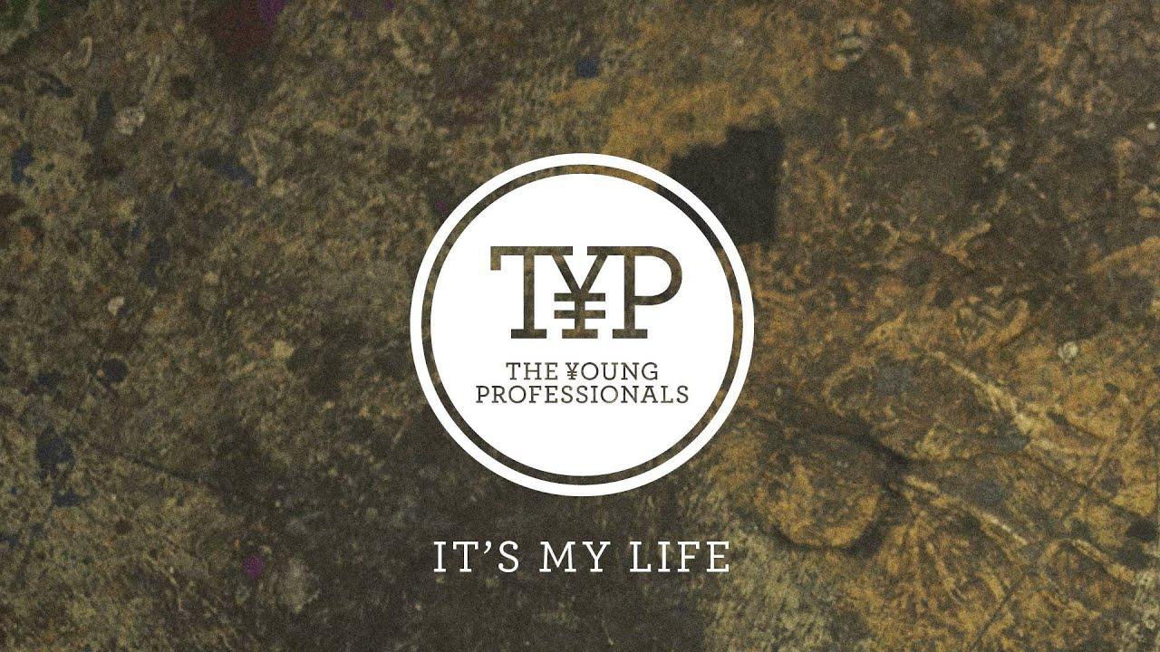 The Young Professionals — It's My Life (Bon Jovi Cover)