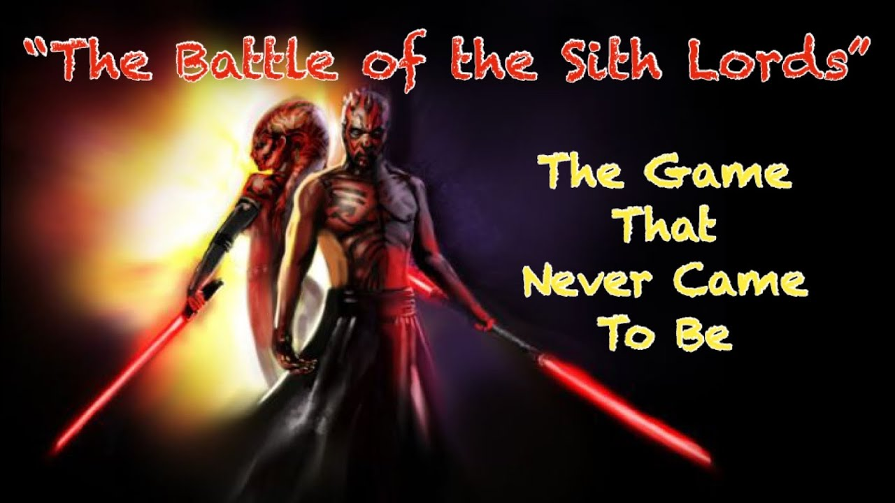 Battle of the Sith Lords- A Game That Never Came To Be