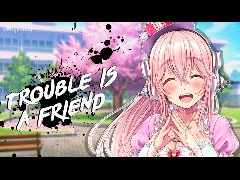Nightcore - Trouble Is A Friend (Remix) | Lyrics