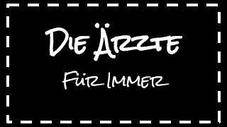 Die Ärzte - Für immer (Lyrics) (English & German)