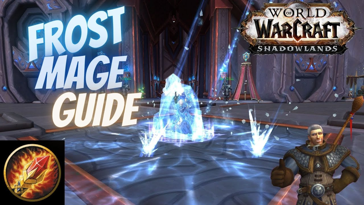 Frost Mage Pve Guide For Shadowlands 9 0 2 How To Mage Youtube