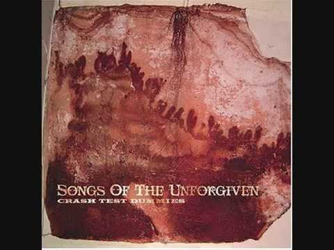 Crash Test Dummies-The unforgiven ones (Lyrics)