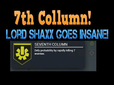 7th Column! Epic Lord Shaxx Commentary