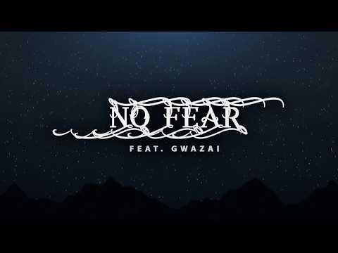 Nyasha T & United Praisers feat Gwazai - No Fear - Official Lyric Video