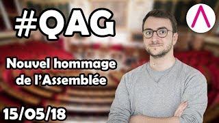 Un nouvel hommage de l'Assemblée nationale [QAG commentées du 15/05/2018]