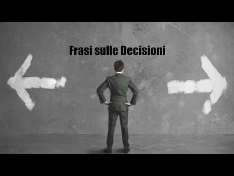 Frasi Celebri Sulle Decisioni