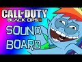Black Ops 2 Funny Moments #21 - Rainbow Dash.MOV Soundboard, and More