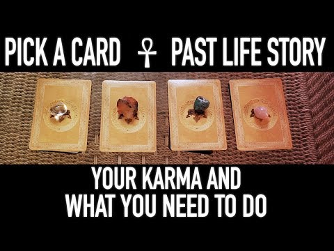 """Pick A Card : Your PAST LIFE STORY """"Your KARMA And What You Need To Do"""""""