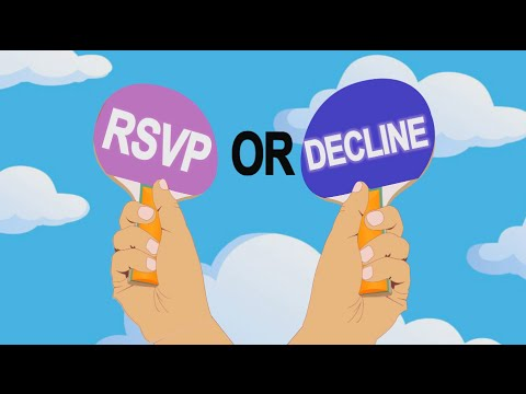 Should You RSVP or Decline?