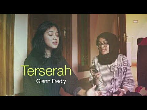 Rahmania Astrini Cover Lagu Glenn Fredly - Terserah