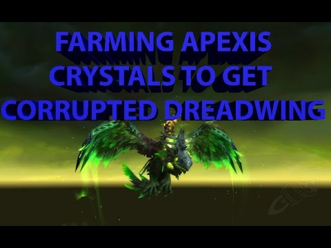 Farming Apexis Crystal to get Corrupted Dreadwing Mount