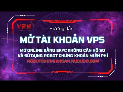 Cách mở tài khoản chứng khoán VPS và xác thực tài khoản VPS Online bằng e-KYC không cần đến công ty | Foci
