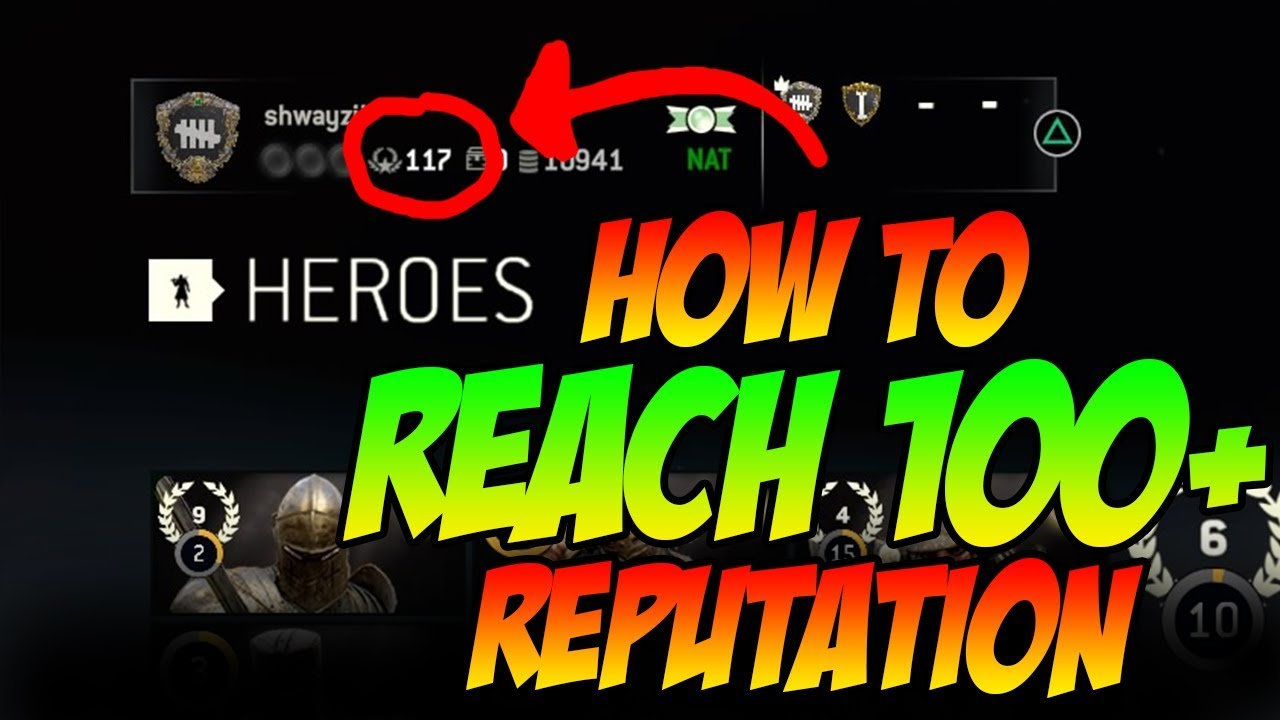 How to reach 100+ Rep ! FASTEST way to level up For Honor