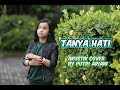 pasto – tanya hati cover by Putri Ariani Live Acoustic