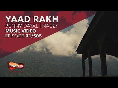 Yaad Rakh - Full Music Video ft. Benny Dayal & Naezy | Season 5, Ep 1