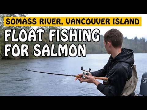 FLOAT FISHING FOR SOMASS RIVER CHINOOK SALMON | Fishing With Rod
